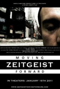Zeitgeist: Moving Forward movie poster