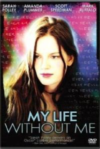 My Life Without Me (2003) movie poster