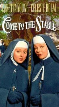 Come to the Stable (1949) movie poster
