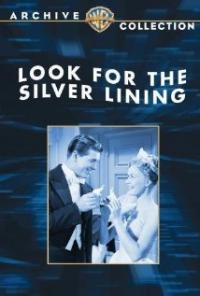 Look for the Silver Lining (1949) movie poster