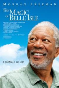 The Magic of Belle Isle (2012) movie poster