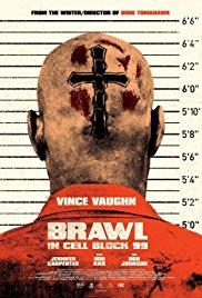 Brawl in Cell Block 99 (2017) movie poster